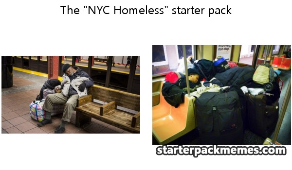 2239_nyc homeless the best of starter pack memes nyc homeless,Memes Nyc